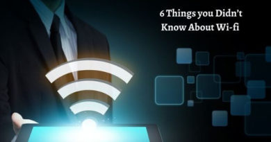 Things you should know about wifi