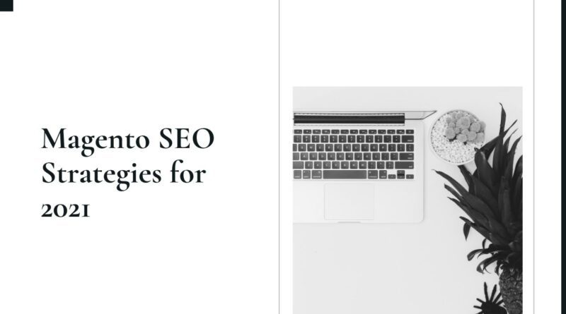 Magento SEO Strategies